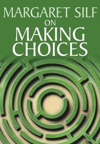 On Making Choices