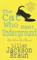 The Cat Who Went Underground (The Cat Who... Mysteries, Book 9)
