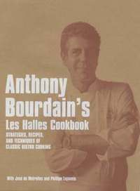Anthony Bourdain's 'Les Halles' Cookbook
