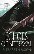 Echoes Of Betrayal