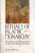 Rituals of Islamic Monarchy