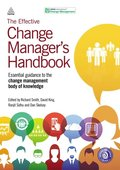 Effective Change Manager's Handbook