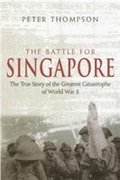 The Battle For Singapore