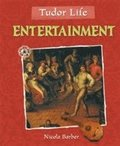 Tudor Life: Entertainment