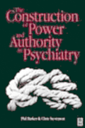 Construction of Power and Authority in Psychiatry