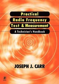 Practical Radio Frequency Test and Measurement