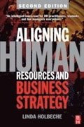 Aligning Human Resources and Business Strategy 2nd Edition