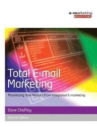 Total E-Mail Marketing 2nd Edition