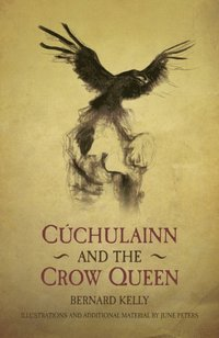 Cuchulainn and the Crow Queen