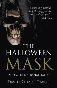 The Halloween Mask and Other Strange Tales