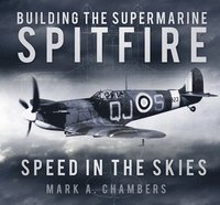 Building the Supermarine Spitfire