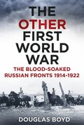 The Other First World War