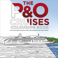 The P&;O Cruises Colouring Book