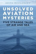 Unsolved Aviation Mysteries