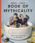 Rhett &; Link's Book of Mythicality