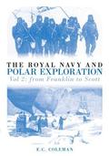 The Royal Navy and Polar Exploration Vol 2