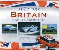 100 Cars Britain Can Be Proud Of