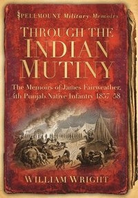 Through the Indian Mutiny
