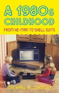 A 1980s Childhood