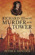 Richard III & Murder in the Tower
