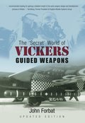'Secret' World of Vickers Guided Weapons