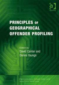 Principles of Geographical Offender Profiling