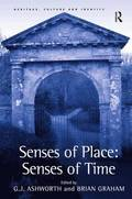 Senses of Place: Senses of Time