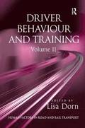 Driver Behaviour and Training: Volume 2