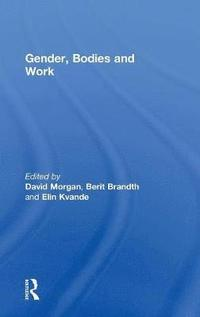 Gender, Bodies and Work