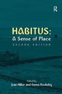 Habitus: A Sense of Place