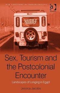 Sex, Tourism and the Postcolonial Encounter