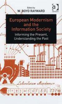 European Modernism and the Information Society