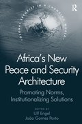 Africa's New Peace and Security Architecture