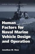 Human Factors for Naval Marine Vehicle Design and Operation