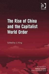 The Rise of China and the Capitalist World Order