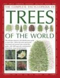 Complete Encyclopedia of Trees of the World