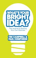 What's Your Bright Idea?