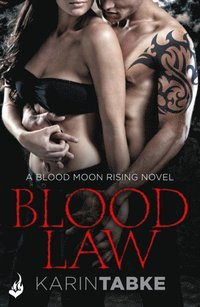Blood Law: Blood Moon Rising Book 1