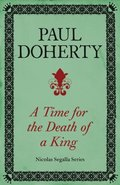 Time for the Death of a King (Nicholas Segalla series, Book 1)