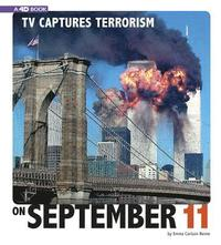 TV Captures Terrorism on September 11: 4D an Augmented Reading Experience