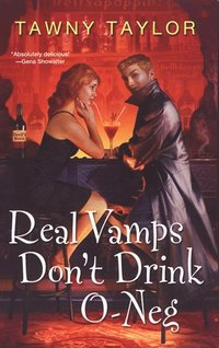 Real Vamps Don't Drink O-neg