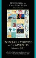 Engaging Classrooms and Communities through Art