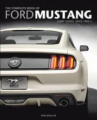The Complete Book of Ford Mustang