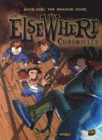 The ElseWhere Chronicles 1: The Shadow Door