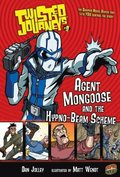 #09 Agent Mongoose and the Hypno-Beam Scheme