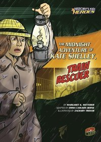 Midnight Adventure of Kate Shelley, Train Rescuer
