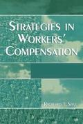 Strategies in Workers' Compensation