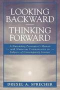 Looking Backward-Thinking Forward