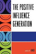 The Positive Influence Generation