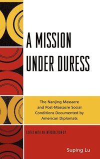 A Mission under Duress